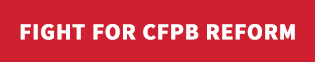 Fight for CFPB Reform